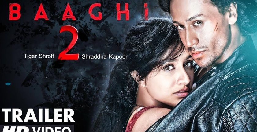 Baaghi 2 bollywood Movie HD Trailer